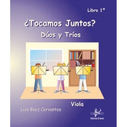 ¿Tocamos juntos? duos y tríos para Viola - Libro 1º