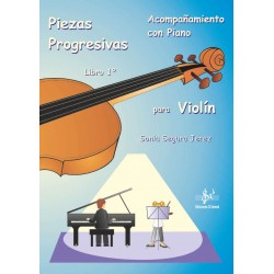 Piezas progresivas para Violín con acompañamiento de piano - Libro 1º