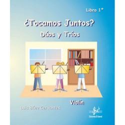 ¿Tocamos juntos? duos y tríos para Violín - Libro 1º