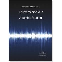 APROXIMACIÓN A LA ACÚSTICA MUSICAL