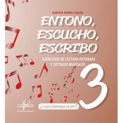 ENTONO, ESCUCHO, ESCRIBO 3